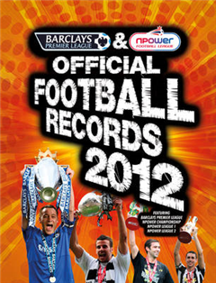 Barclays and Npower Official Football Records: The Barclays Premier League and Npower Football League: 2012