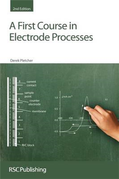 First Course in Electrode Processes