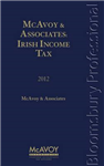 McAvoy and Associates: Irish Income Tax 2012: 2012