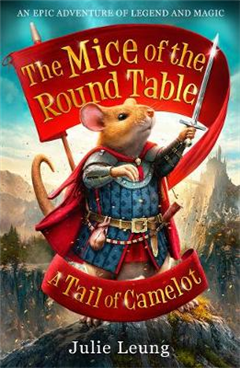 Mice of the Round Table 1: A Tail of Camelot