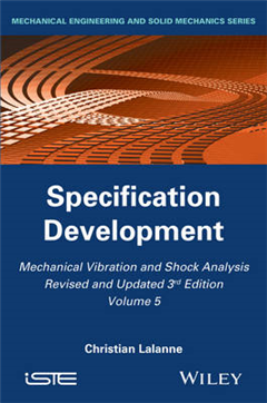 Mechanical Vibration and Shock Analysis: Specification Development