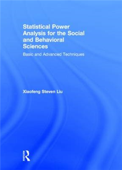 Statistical Power Analysis for the Social and Behavioral Sciences: Basic and Advanced Techniques