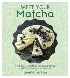 Meet Your Matcha