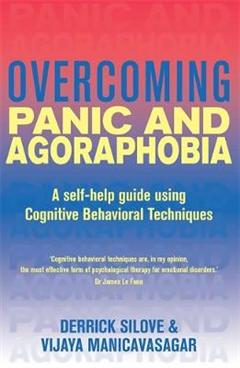 Overcoming Panic and Agoraphobia