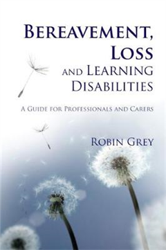 Bereavement, Loss and Learning Disabilities