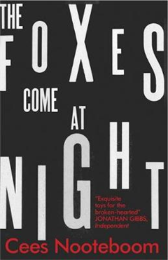 Foxes Come at Night