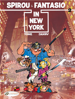 Spirou & Fantasio: v. 2: Spirou and Fantasio in New York