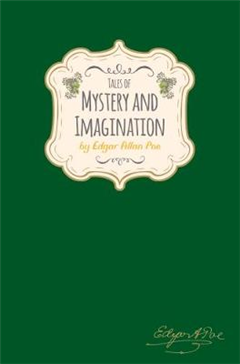 Edgar Allan Poe - Tales of Mystery & Imagination (Signature