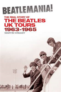 Beatlemania! the Real Story of the Beatles UK Tours: 1963-65