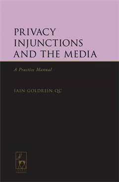 Privacy Injunctions and the Media: A Practice Manual