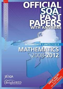 Maths Units 1,2, 3 Intermediate 1 SQA Past Papers: 2012