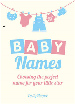 Baby Names: Choosing the Perfect Name for Your Little Star