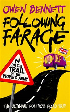 Following Farage: On the March with the People\'s Army