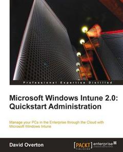 Microsoft Windows Intune 2.0: Quickstart Administration