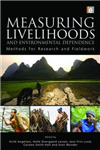 Measuring Livelihoods and Environmental Dependence: Methods for Research and Fieldwork