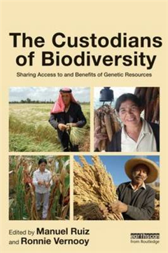 The Custodians of Biodiversity: Sharing Access to and Benefits of Genetic Resources