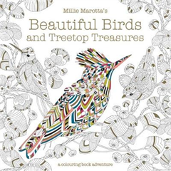 Millie Marotta\'s Beautiful Birds and Treetop Treasures: A colouring book adventure