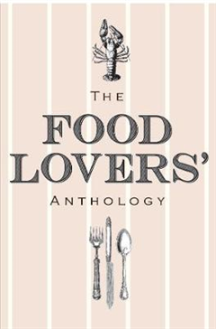 Food Lovers' Anthology