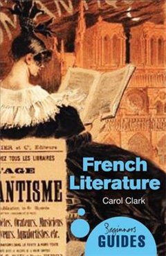 French Literature: A Beginner\'s Guide