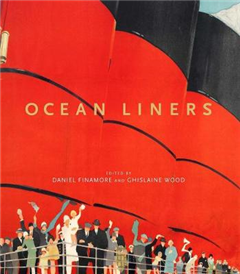 Ocean Liners: Glamour, Speed and Style