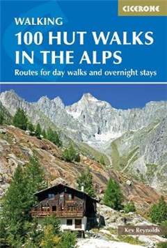 100 Hut Walks in the Alps