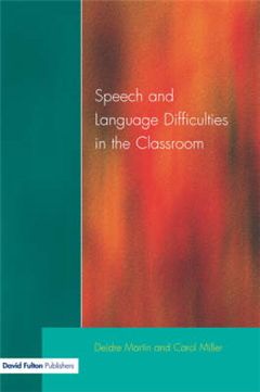 Speech and Language Difficulties in the Classroom