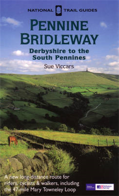 The Pennine Bridleway: Derbyshire to the South Pennines