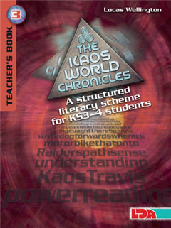 The Kaos World Chronicles (Teacher\'s Pack 3): A Structured Literacy Scheme for Key Stage 3-4 Students