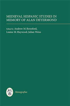 Medieval Hispanic Studies in Memory of Alan Deyermond