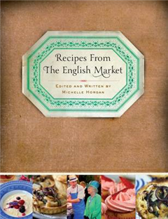 The Recipes from the English Market