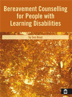 Bereavement Counselling for People with Learning Disabilitie