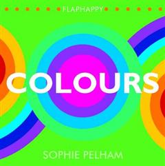 Flaphappy: Colours: A Lift-the Flap Book