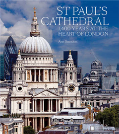 St Paul\'s Cathedral: 1,400 Years at the Heart of London