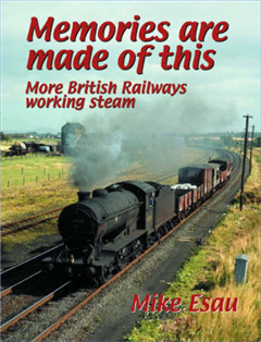Memories are Made of This: More British Railways Working Steam