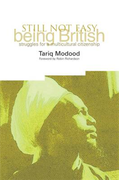 Still Not Easy Being British: Struggles for a Multicultural Citizenship
