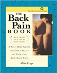 The Back Pain Book: A Self-Help Guide for the Daily Relief of Neck and Back Pain