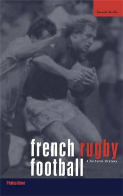 French Rugby Football: A Cultural History