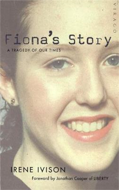 Fiona\'s Story: A Tragedy of Our Times