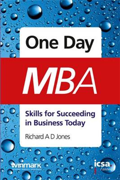 One-day MBA: Skills for Succeeding in Business Today