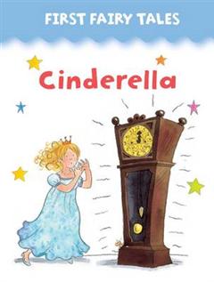 First Fairy Tales: Cinderella
