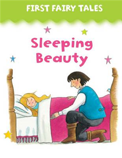 First Fairy Tales: Sleeping Beauty