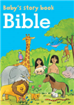 Baby's Story Book: Bible