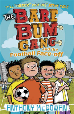 Bare Bum Gang and the Football Face-Off