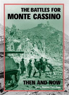 Battles for Monte Cassino Then and Now