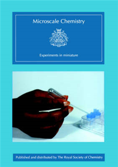 Microscale Chemistry: Experiments in Miniature