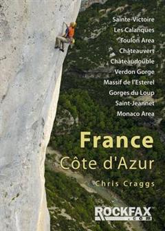 France: Cote D'Azur: Sainte-Victoire, Les Calanques, Toulon Area, Chateuvert, Chateaudouble, Verdon Gorge, Massif De L'Esterel, Gorges Du Loup, Saint Jeannet, Monaco Area