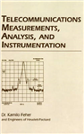 Telecommunications Measurements, Analysis, and Instrumentati