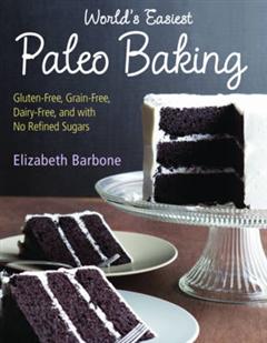World's Easiest Paleo Baking