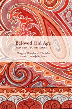 Beloved Old Age and What to Do About it: Margery Allingham\'s the Relay