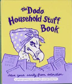 Dodo Household Stuff Book: A Combined Organiser-list-information-jotting-filing Book